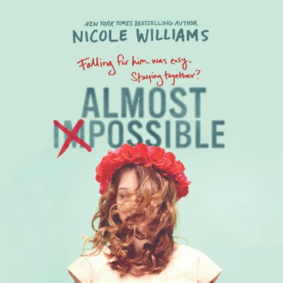 Almost Impossible by Nicole Williams audiobook