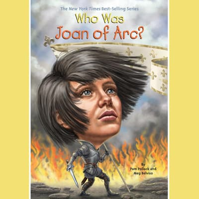 Who Was Joan of Arc? by Pam Pollack audiobook