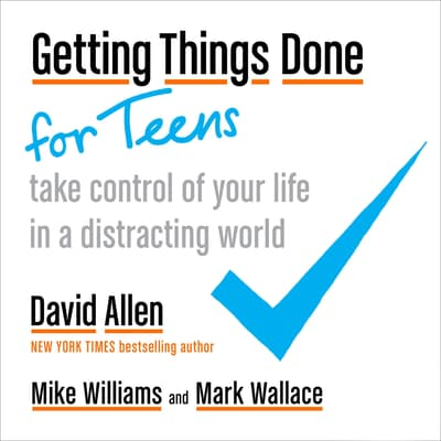 Getting Things Done for Teens by David Allen audiobook