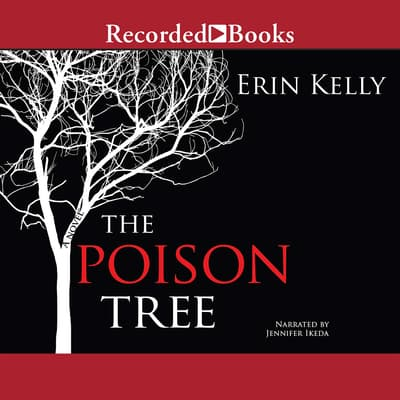 The Poison Tree by Erin Kelly audiobook