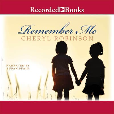 Remember Me by Cheryl Robinson audiobook