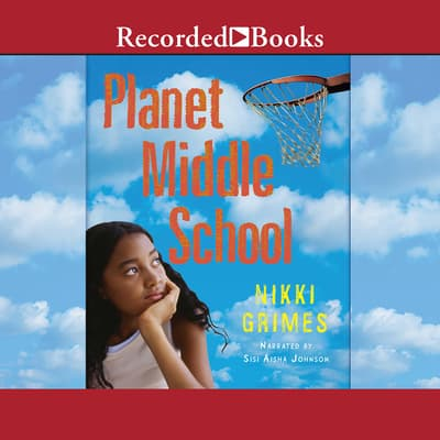 Planet Middle School by Nikki Grimes audiobook