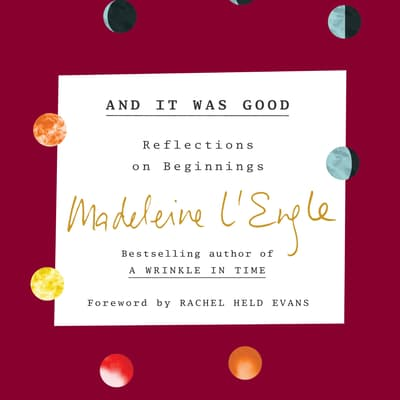 And It Was Good by Madeleine L'Engle audiobook