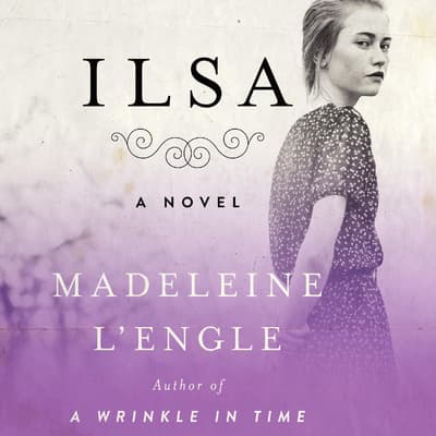Ilsa by Madeleine L'Engle audiobook