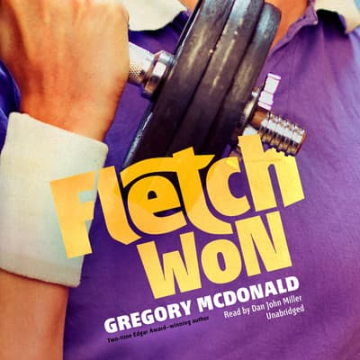 Fletch Won by Gregory Mcdonald audiobook