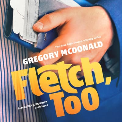 Fletch, Too by Gregory Mcdonald audiobook