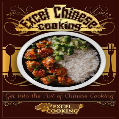 Excel Chinese Cooking by Excel Cooking audiobook