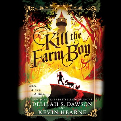 Kill the Farm Boy by Kevin Hearne audiobook