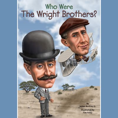 Who Were the Wright Brothers? by James Buckley audiobook