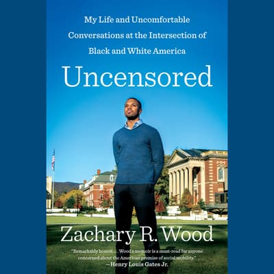 Uncensored by Zachary R. Wood audiobook