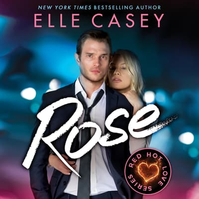 Rose by Elle Casey audiobook