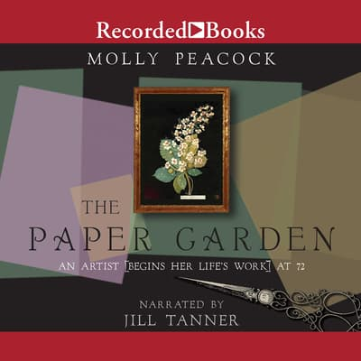 The Paper Garden by Molly Peacock audiobook