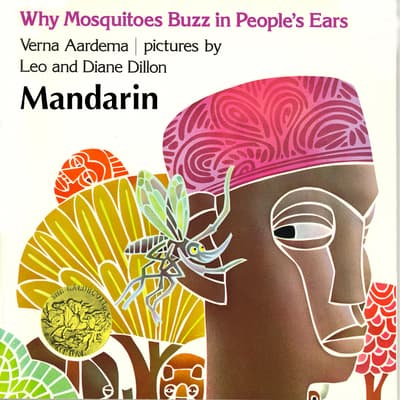 Why Mosquitoes Buzz In People's Ears by Verna Aardema audiobook