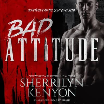 Bad Attitude by Sherrilyn Kenyon audiobook