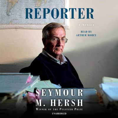Reporter by Seymour M. Hersh audiobook