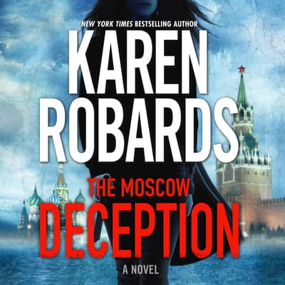The Moscow Deception by Karen Robards audiobook