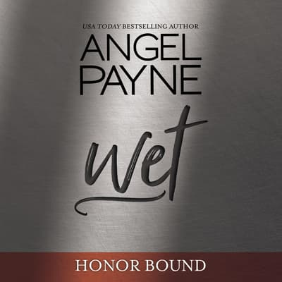 Wet by Angel Payne audiobook