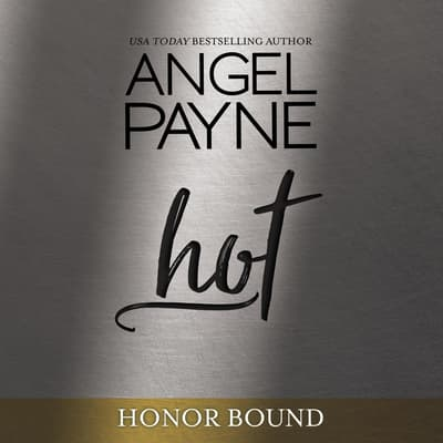 Hot by Angel Payne audiobook