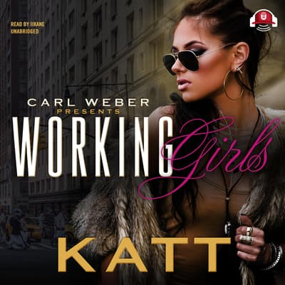 Working Girls by Katt audiobook
