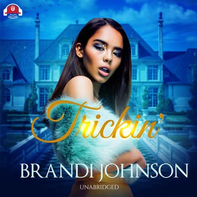 Trickin' by Brandi Johnson audiobook