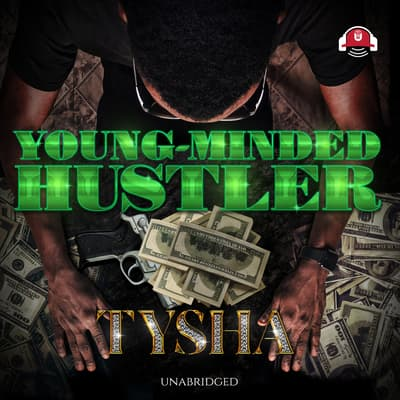 Young-Minded Hustler by Tysha audiobook