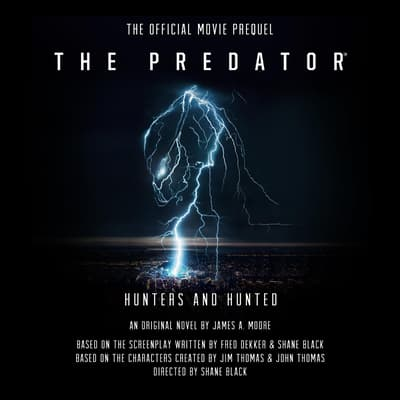 The Predator: Hunters and Hunted by James A. Moore audiobook