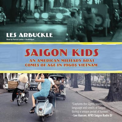 Saigon Kids by Les Arbuckle audiobook