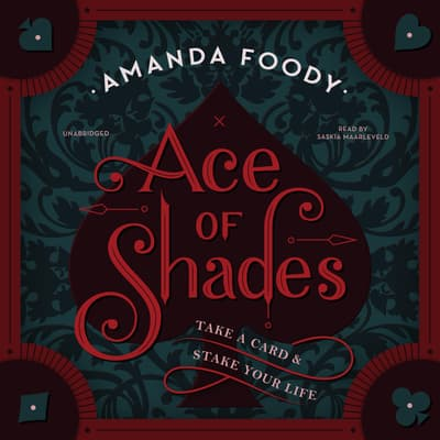 Ace of Shades by Amanda Foody audiobook