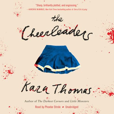 The Cheerleaders by Kara Thomas audiobook