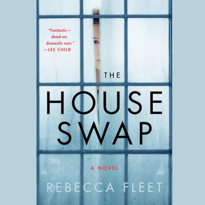 The House Swap by Rebecca Fleet audiobook