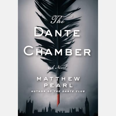 The Dante Chamber by Matthew Pearl audiobook