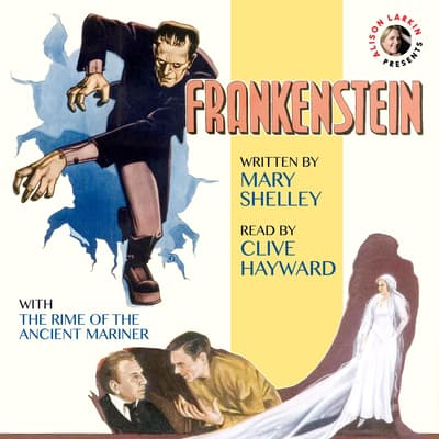 Frankenstein with The Rime of the Ancient Mariner by Mary Shelley audiobook