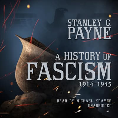 A History of Fascism, 1914–1945 by Stanley G.  Payne audiobook