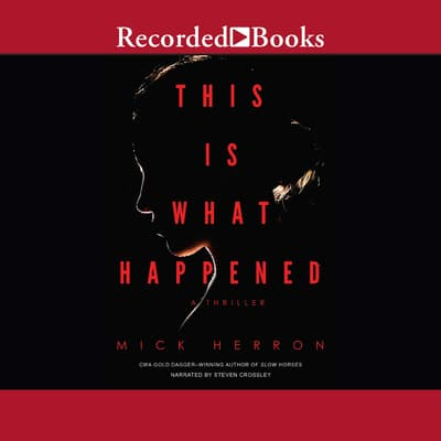 This Is What Happened by Mick Herron audiobook