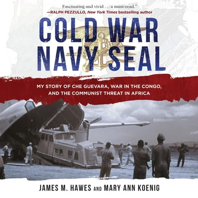 Cold War Navy SEAL by James M. Hawes audiobook