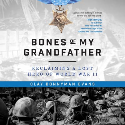 Bones of My Grandfather by Clay Bonnyman Evans audiobook