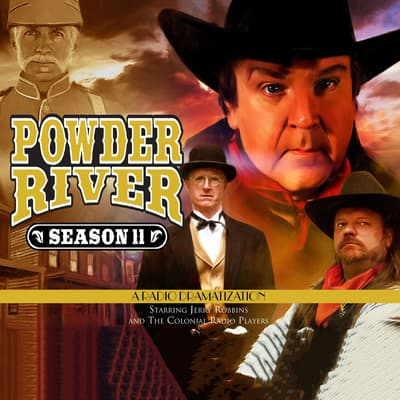 Powder River, Season Eleven by Jerry Robbins audiobook