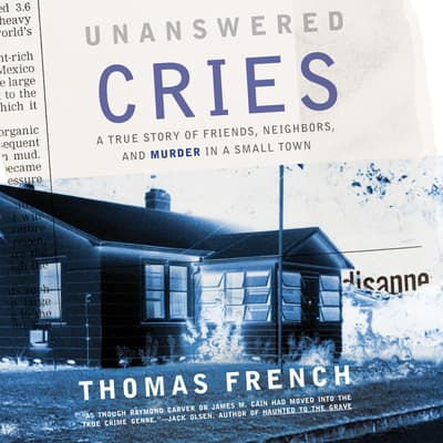 Unanswered Cries by Thomas French audiobook