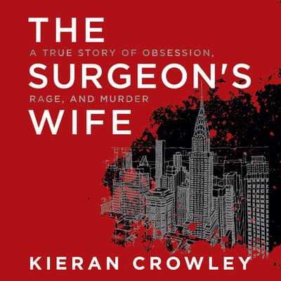 The Surgeon's Wife by Kieran Crowley audiobook