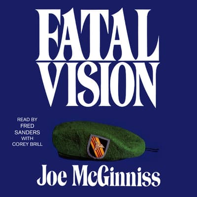 Fatal Vision by Joe McGinniss audiobook