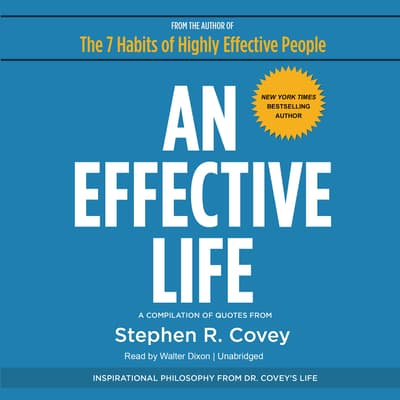 An Effective Life by Stephen R. Covey audiobook