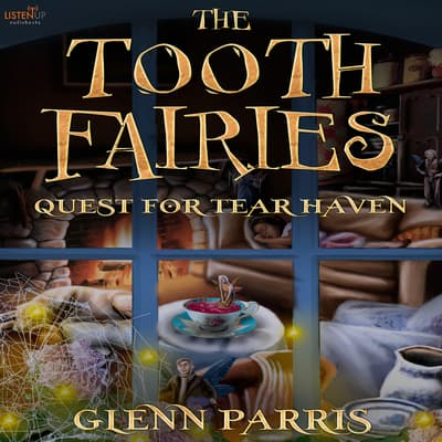 The Tooth Fairies by Glenn Parris audiobook