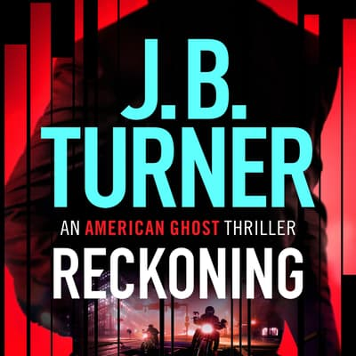 Reckoning by J. B. Turner audiobook