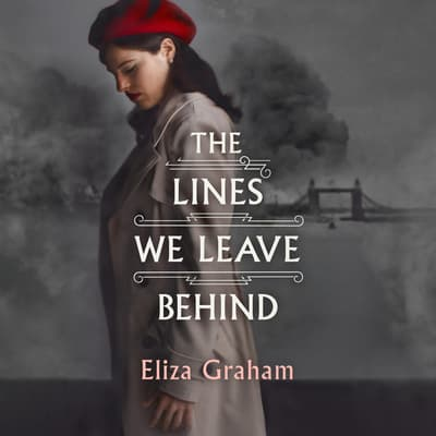 The Lines We Leave Behind by Eliza Graham audiobook