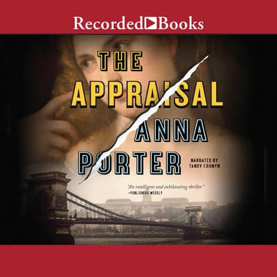 The Appraisal by Anna Porter audiobook