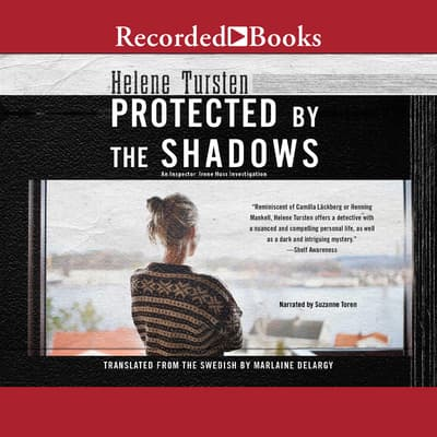Protected by the Shadows by Helene Tursten audiobook
