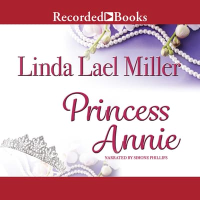 Princess Annie by Linda Lael Miller audiobook