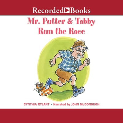Mr. Putter & Tabby Run the Race by Cynthia Rylant audiobook