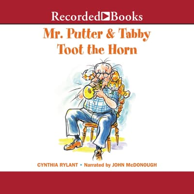 Mr. Putter & Tabby Toot the Horn by Cynthia Rylant audiobook