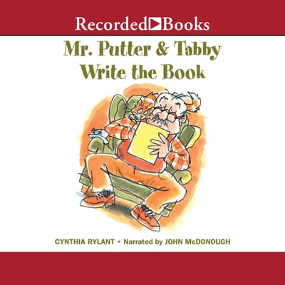 Mr. Putter & Tabby Write the Book by Cynthia Rylant audiobook